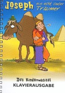 Joseph - ein echt cooler Träumer