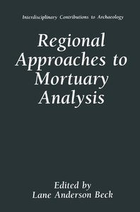 Regional Approaches to Mortuary Analysis