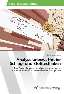 Analyse unbewaffneter Schlag- und Stoßtechniken