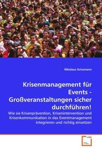 Krisenmanagement für Events - Großveranstaltungen sicher durchfü