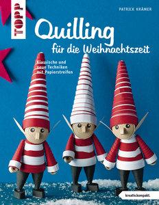 Quilling für die Weihnachtszeit (kreativ.kompakt.)