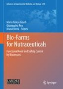 Bio-Farms for Nutraceuticals