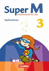 Super M 3. Schuljahr. Themenheft Sachrechnen. Arbeitsheft