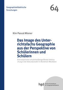 Das Image des Unterrichtsfachs Geographie aus der Perspektive vo