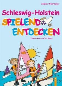 Schleswig-Holstein spielend entdecken