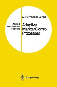 Adaptive Markov Control Processes
