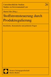 Stoffstromsteuerung durch Produktregulierung