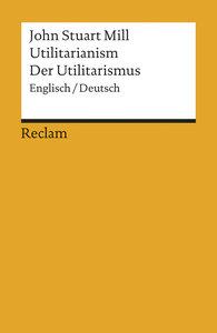 Utilitarianism /Der Utilitarismus