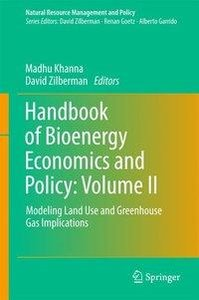 Handbook of Bioenergy Economics and Policy, Volume 2