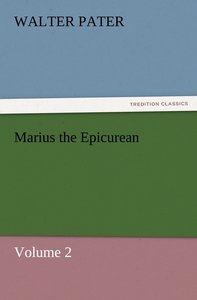 Marius the Epicurean - Volume 2