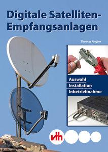 Digitale Satelliten-Empfangsanlagen