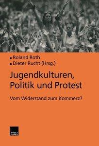 Jugendkulturen, Politik und Protest