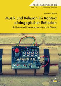 Musik und Religion im Kontext pädagogischer Reflexion