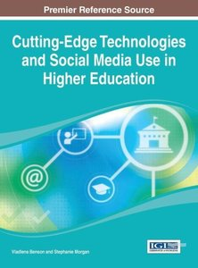 Cutting-Edge Technologies and Social Media Use in Higher Educati
