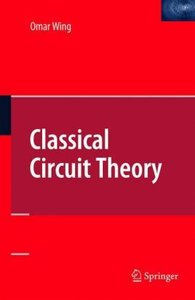 Classical Circuit Theory