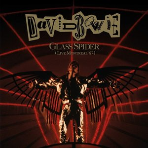 Glass Spider (Live Montreal \'87) (2018 Remastered)