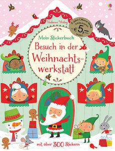 Mein Stickerbuch: Besuch in der Weihnachtswerkstatt (Jubiläumsau
