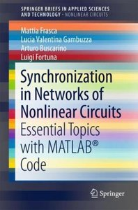 Synchronization in Networks of Nonlinear Circuits