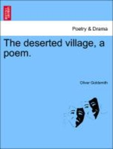 The deserted village, a poem, second edition.