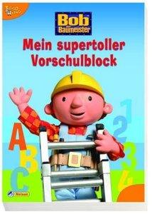 Bob der Baumeister - Mein supertoller Vorschulblock