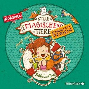 Rabbat und Ida - Das Hörspiel (Die Schule der magischen Tiere. E