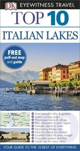 DK Eyewitness Top 10 Travel Guide: Italian Lakes