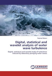 Digital, statistical and wavelet analysis of water wave turbulen