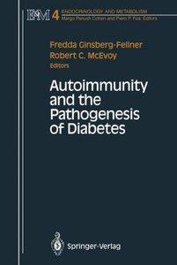 Autoimmunity and the Pathogenesis of Diabetes
