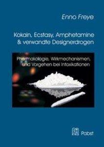 Kokain, Ecstasy, Amphetamine und verwandte Designerdrogen