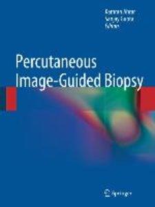 Percutaneous Image-Guided Biopsy