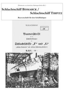 Schlachtschiff Bismarck / Schlachtschiff Tirpitz