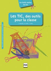 Les Outils malins du FLE: Les TIC, des outils pour la classe