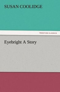 Eyebright A Story
