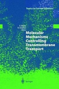 Molecular Mechanisms Controlling Transmembrane Transport