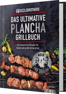 Sizzle Brothers - Das ultimative Plancha-Grillbuch