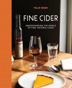 Fine Cider: Understanding the World of Fine, Natural Ciders