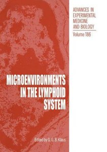 Microenvironments in the Lymphoid System