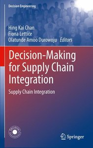 Decision-Making for Supply Chain Integration