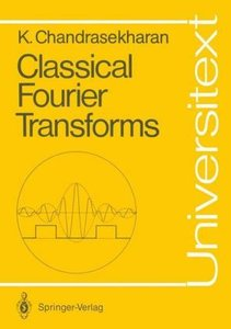 Classical Fourier Transforms