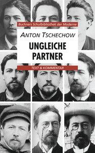 Anton Tschechow, Ungleiche Partner. Text & Kommentar