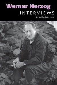 Werner Herzog: Interviews