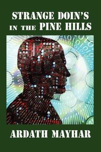 Strange Doin's in the Pine Hills