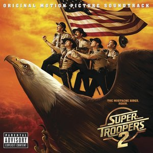 Super Troopers 2 (Ost)