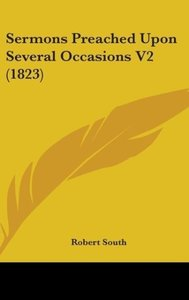 Sermons Preached Upon Several Occasions V2 (1823)