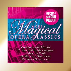 More Magical Opera Classics