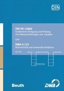 DIN EN 12889 Grabenlose Verlegung und Prüfung von Abwasserleitun