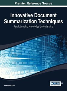 Innovative Document Summarization Techniques: Revolutionizing Kn