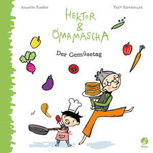 Hektor und Omamascha - Der Gemüsetag