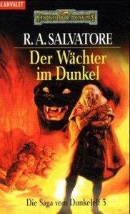 Die Saga vom Dunkelelf 3. Der Wächter im Dunkel