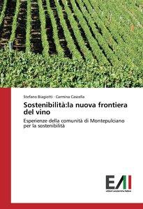 Sostenibilità:la nuova frontiera del vino